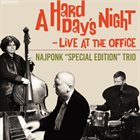 NAJPONK Hard Day's Night - Live at the Office album cover