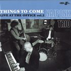 NAJPONK Things To Come : Live At The Office Vol.2 album cover