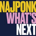 NAJPONK What's Next album cover