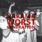 NAKAMA Worst Generation album cover