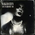 NAKED CITY Live in Quebec 88 album cover