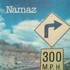 NAMAZ 300 M.P.H. album cover
