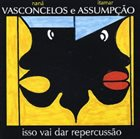 NANÁ VASCONCELOS Isso Vai Dar Repercussão album cover