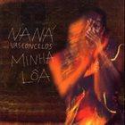 NANÁ VASCONCELOS Minha Loa album cover