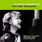NANCY HARROW You're Nearer album cover