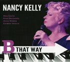 NANCY KELLY B That Way album cover