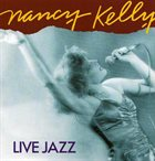 NANCY KELLY Live Jazz album cover