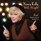 NANCY KELLY Well Alright! album cover