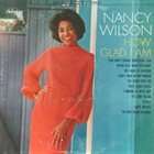 NANCY WILSON How Glad I Am album cover