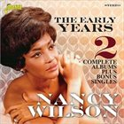NANCY WILSON The Early Years: 2 Complete Albums Plus Bonus Singles album cover