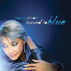 NANCY WILSON Turned to Blue album cover