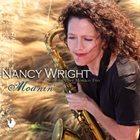 NANCY WRIGHT Nancy Wright with the Tony Monaco Trio : Moanin' album cover