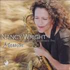 NANCY WRIGHT Nancy Wright with the Tony Monaco Trio : Moanin' album cover