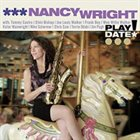 NANCY WRIGHT Play Date album cover