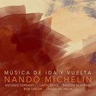 NANDO MICHELIN Musica de ida y vuelta album cover