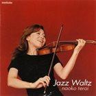 NAOKO TERAI Jazz Waltz album cover
