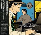 NAOYA MATSUOKA An Affair To Remember-50th Anniversary album cover