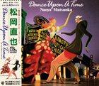 NAOYA MATSUOKA Dance Upon A Time album cover