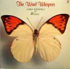 NAOYA MATSUOKA The Wind Whispers album cover