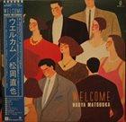 NAOYA MATSUOKA Welcome album cover