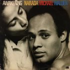 NARADA MICHAEL WALDEN Awakening album cover