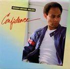 NARADA MICHAEL WALDEN Confidence album cover