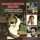 NARADA MICHAEL WALDEN Garden Of Love Light / I Cry, I Smile / Awakening album cover