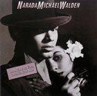 NARADA MICHAEL WALDEN Looking At You, Looking At Me album cover