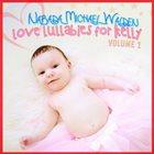 NARADA MICHAEL WALDEN Love Lullabies for Kelly Vol. 1 album cover