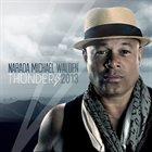 NARADA MICHAEL WALDEN Thunder 2013 album cover