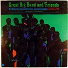 NAT ADDERLEY Great Big Band And Friends album cover