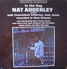 NAT ADDERLEY In The Bag (aka In New Orleans) album cover