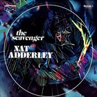 NAT ADDERLEY The Scavenger album cover