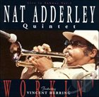 NAT ADDERLEY Workin' - Live In Subway, Vol. 1 album cover
