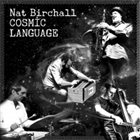 NAT BIRCHALL Cosmic Language album cover