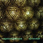 NAT BIRCHALL Mysticism Of Sound album cover