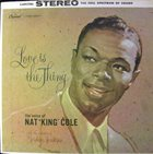 NAT KING COLE Love Is the Thing album cover