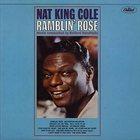 NAT KING COLE Ramblin' Rose album cover
