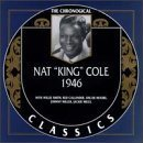 NAT KING COLE The Chronological Classics: Nat