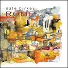 NATE BIRKEY Rome album cover