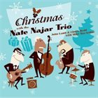 NATE NAJAR Christmas With the Nate Najar Trio album cover