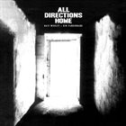NATE WOOLEY Nate Wooley / Ken Vandermark : All Directions Home album cover