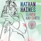 NATHAN HAINES Heaven and Earth album cover