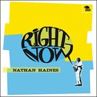 NATHAN HAINES Right Now album cover