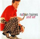 NATHAN HAINES Shift Left album cover