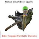 NATHAN VINSON Bitter Struggle - Inevitable Outcome Album Cover