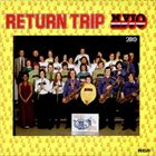 NATIONAL YOUTH JAZZ ORCHESTRA Return Trip album cover