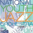 NATIONAL YOUTH JAZZ ORCHESTRA Unison In All Things album cover