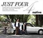 NATIVE Just Four album cover