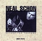 NEAL SCHON Beyond The Thunder album cover